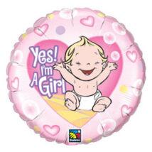 18 inch-es Lány vagyok - Yes! I am A Girl Baby Fólia Lufi Babaszületésre