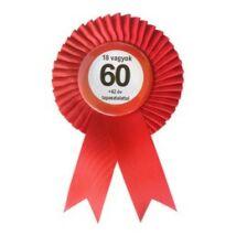 Piros Szalagos Nem vagyok 60... Sebességkorlátozó Szülinapi Parti Kitűző