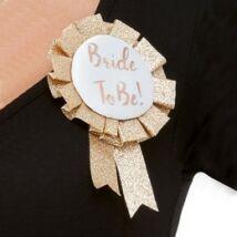 Rosegold Glitteres Bride To Be Rozettás Kitűző Lánybúcsúra