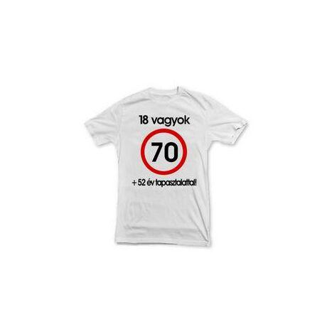 Nem vagyok 70... Sebességkorlátozó Születésnapi Számos Póló