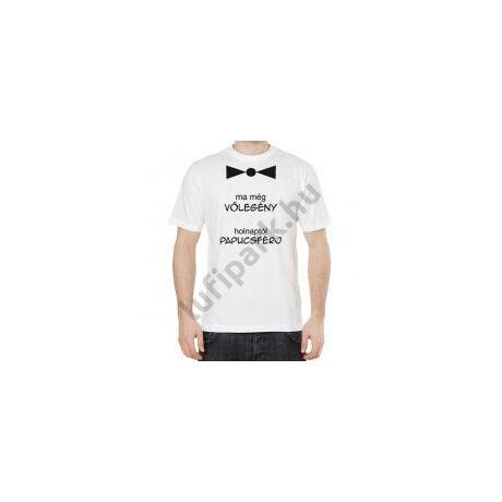 Ma még vőlegény - vicces feliratú póló legénybúcsúra