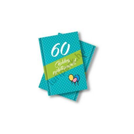 Születésnapi könyv 60. születésnapra idézetekkel, fotókkal