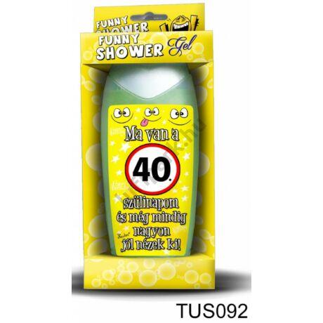 Tusfürdő 300 ml - Ma van a 40. szülinapom! – 40. Szülinapi ajándékok