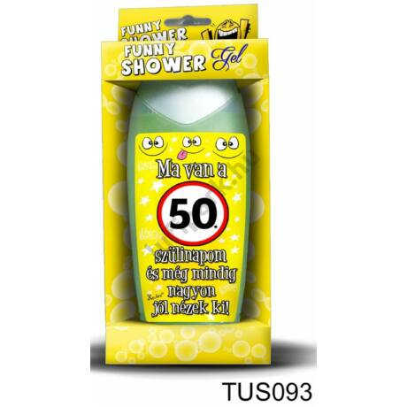 Tusfürdő 300 ml - Ma van a 50. szülinapom! – 50. Szülinapi ajándékok